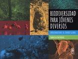 Biodiversidad para jóvenes diversos. Aproximaciones al cambio global
