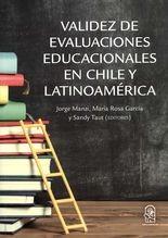 Validez de evaluaciones educacionales en Chile y Latinoamérica