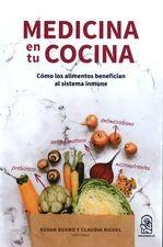 Medicina en tu cocina. Cómo los alimentos benefician al sistema inmune