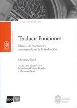 Traducir Funciones. Manual de enseñanza y autoaprendizaje de la traducción