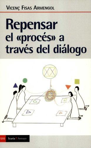 Repensar el «procés» a través del diálogo | comprar en libreriasiglo.com