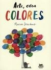 Arte, crea colores | comprar en libreriasiglo.com