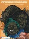 Transformaciones y necesidades contemporáneas de las territorialidades rurales afrocolombianas. Los casos del Caribe continental, insular y el eje   comprar en libreriasiglo.com