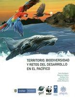 Territorio, biodiversidad y retos del desarrollo en el Pacífico