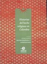 Historias del hecho religioso en Colombia