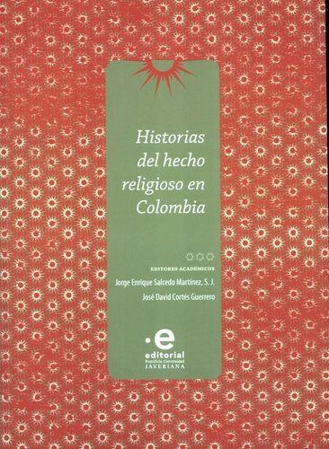 Historias del hecho religioso en Colombia   comprar en libreriasiglo.com