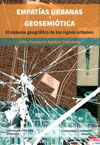 Empatías urbanas y geosemiótica. El sistema geográfico de los signos urbanos | comprar en libreriasiglo.com