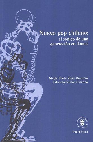 Nuevo pop chileno. El sonido de una generación en llamas | comprar en libreriasiglo.com