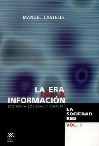 La Era de la información. La sociedad red. Vol.I | comprar en libreriasiglo.com