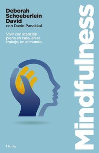 Mindfulness. Vivir con atención plena en casa, en el trabajo, en el mundo   comprar en libreriasiglo.com
