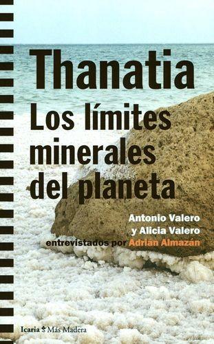 Thanatia. Los límites minerales del planeta | comprar en libreriasiglo.com