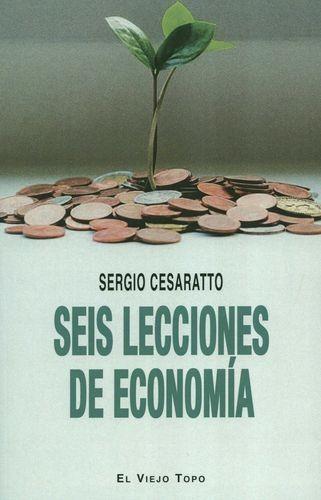 Seis lecciones de economía | comprar en libreriasiglo.com