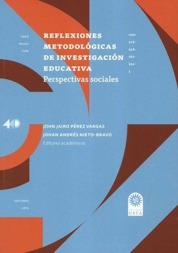 Reflexiones metodológicas de investigación educativa. Perspectivas sociales   comprar en libreriasiglo.com