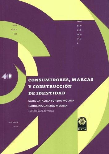 Consumidores, marcas y construcción de identidad   comprar en libreriasiglo.com
