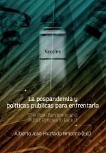 La pospandemia y políticas públicas para enfrentarla