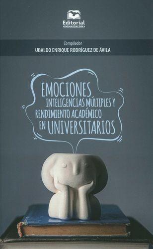 Emociones, inteligencias múltiples y rendimiento académico en universitarios | comprar en libreriasiglo.com