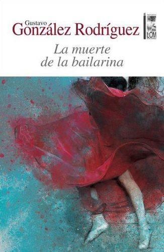 La Muerte de la bailarina   comprar en libreriasiglo.com