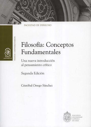 Filosofía: Conceptos Fundamentales. Una nueva introducción al pensamiento crítico | comprar en libreriasiglo.com