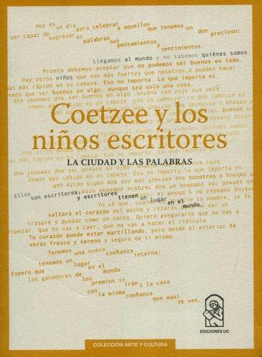 Coetzee y los niños escritores. La ciudad y las palabras | comprar en libreriasiglo.com