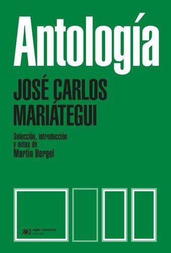 Antología José Carlos Mariátegui   comprar en libreriasiglo.com
