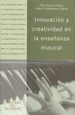 Innovación y creatividad en la enseñanza musical