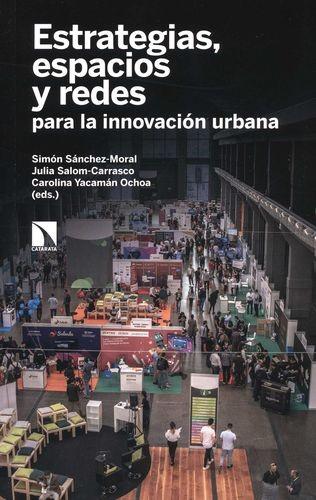 Estrategias, espacios y redes para la innovación urbana | comprar en libreriasiglo.com