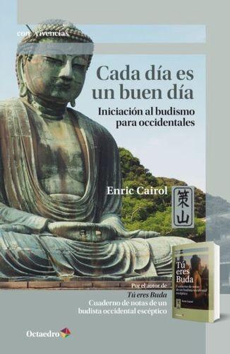 Cada día es un buen día. Iniciación al budismo para occidentales | comprar en libreriasiglo.com