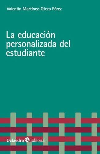 La Educación personalizada del estudiante | comprar en libreriasiglo.com