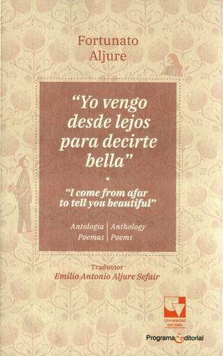 """Yo vengo desde lejos para decirte bella"" Antología Poemas. ""I come from afar to tell you beautiful"" Anthology Poems | comprar en libreriasiglo.com"
