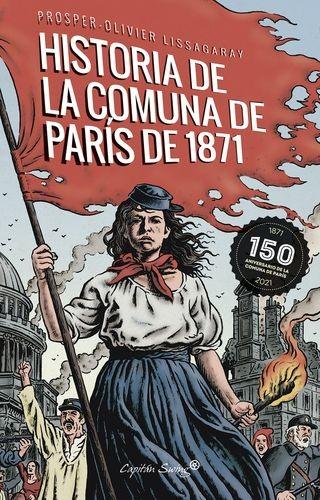 Historia de la comuna de París de 1871 | comprar en libreriasiglo.com