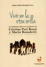 Vivir en la otra orilla. La ciudad del exilio en la cuentística de Cristina Peri Rossi y Mario Benedetti