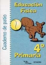 Cuaderno de patio 4º Primaria. Educación física
