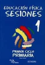 Sesiones 1º Ciclo primaria. Educación física
