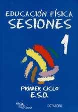 Sesiones 1 Primer Ciclo E.S.O. (+CD) Educación física