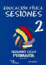Sesiones 2º Ciclo primaria. Educación física