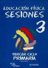 Sesiones 3º Ciclo primaria. Educación física