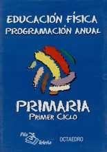 CD Programación anual. Primer ciclo. Educación física. Primaria