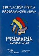 CD Programación anual. Segundo ciclo. Educación física. Primaria
