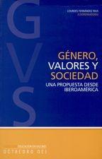 Género, valores y sociedad. Una propuesta desde Iberoamérica