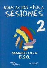 Sesiones 2. Segundo ciclo E.S.O. (+CD) Educación física