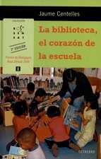 Biblioteca, el corazón de la escuela, La
