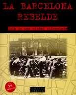 Barcelona rebelde. Guía de una ciudad silenciada, La