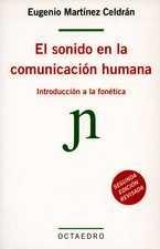 Sonido en la comunicación humana. Introducción a la fonética, El