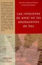 Relaciones de amor en los adolescentes de hoy, Las