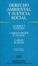 Derecho ambiental y justicia social