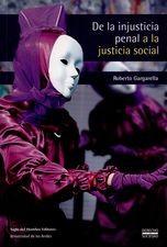 De la injusticia penal a la justicia social