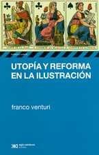 Utopía y reforma en la Ilustración