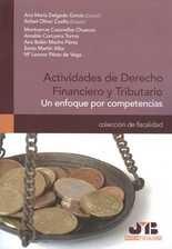Actividades de Derecho Financiero y Tributario. Un enfoque por competencias