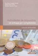 Actividades de impuestos. Un enfoque por competencias