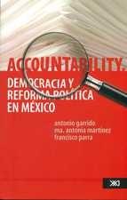 Accountability, democracia y reforma política en México